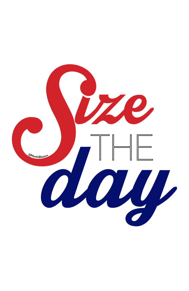 size the day